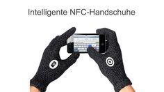 Für die kalten Tage wünsche ich mir Handschuhe mit denen man den Touchscreen des Handys bedienen kann und welche zusätzlich durch NFC-Chips erweitert werde