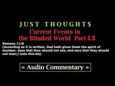 ▶ Just Thoughts Current Events in the Blinded World Part 13 - YouTube