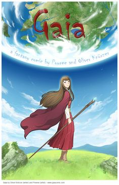 Gaia A very well written story, nicely draw with bright colours. The universe created is very cool.