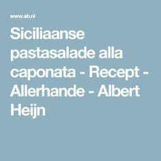 Siciliaanse pastasalade alla caponata - Recept - Allerhande - Albert Heijn