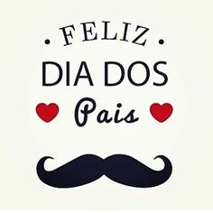 Feliz Dia dos Pais!!!