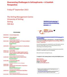 "Overcoming Challenges in Schizophrenia - A Scottish Perspective Speakers and catering sponsorship provided by Janssen Friday 6 September 2013 Universrty of Stirling  promoting and marketing of XEPLION (Janssen)  Dr David Hall, Mr Billy Watson, Professor David Taylor, Mr David Law, Dr Martin Turner, Ms Jacquie White, and Dr Mark Taylor  My NHS Secretary was asked by Pharmaceutical rep Martin Masterton ""to send these invites to the CPNs"""