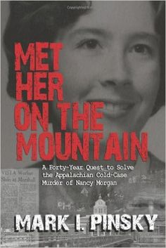 A true crime novel about a murder in Madison County, North Carolina.- Vikki