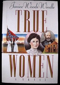 True Women - this was an excellent book of Texas history.