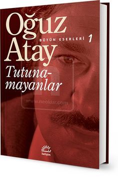 Tutunamayanlar - Oğuz Atay Reading Lists, Book Lists, Book Writer, News Blog, Bookstagram, Book Recommendations, Book Worms, The Twenties, Books To Read