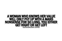 A woman who knows her value ;)