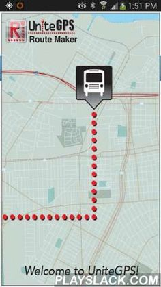 UniteGPS Route Maker  Android App - playslack.com , Free for use by schools, UniteGPS School Bus patented system allows parents, students, and school officials to know the real time location and arrival time of school busses. As an option, students may securely reveal their location to their parent and school officials. This feature allows the parent to remotely know their child is safely on the bus, arrived at school or back home after school. The Route Maker application is for School Bus…