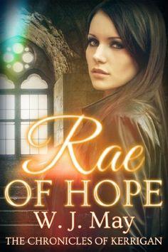 Rae of Hope (The Chronicles of Kerrigan) by WJ May, http://www.amazon.com/dp/B00B1NNFR0/ref=cm_sw_r_pi_dp_kFMwtb1YXP97F
