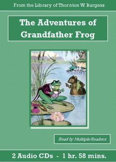 Follow along with Grandfather Frog as he ventures out to see the World beyond his old familiar home, The Smiling Pool.  2 Audio CD's – 1 Hour and 58 Minutes.