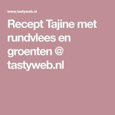 Recept Tajine met rundvlees en groenten @ tastyweb.nl