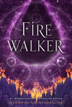 #CoverReveal  Firewalker (The Worldwalker Trilogy, #2) by Josephine Angelini