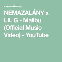 NEMAZALÁNY x LIL G - Malibu (Official Music Video) - YouTube