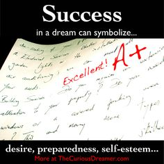 In a dream, success can symbolize... #DreamMeaning #DreamSymbol