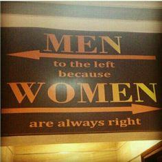 Bathroom Humor: Why the ladies room is ----> this way.