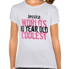 Birthday Gift World's Coolest 10 Year Old G201 Shirts #Personalized #tshirt