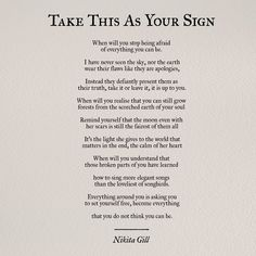 Hey, I'm Nikita Gill and all poetry, quotes and prose written in both places under my name are my copyright, please don't remove the credits. Buy my newest book Wild Embers. Poem Quotes, True Quotes, Words Quotes, Wise Words, Best Quotes, Sayings, Daily Quotes, Qoutes, Nikita Gill