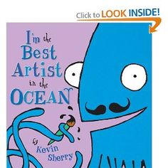 He's a giant squid plus he's an artist! Kids will love it! Cute ending.