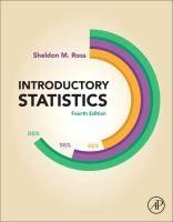 Introductory statistics / Sheldon M. Ross, University of Southern California.