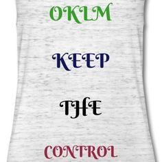 OKLM KEEP THE CONTROL