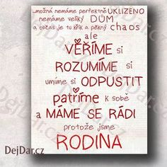 Dárek pro rodinu, pravidla rodiny trochu jinak Diy Presents, Wise Quotes, Peace Of Mind, Kids And Parenting, Motto, Quotations, Diy And Crafts, Lettering, Writing