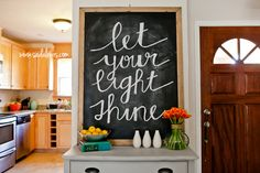 Chalkboard Art // Let Your Light Shine… Wanna learn how to do pretty calligraphy? haha