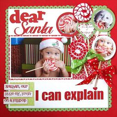 Christmas card inspiration -- take those blackmail photos of what the kids did like put stickers all over things or make butter sandwiches and make a card that says Dear Santa, I can explain.