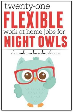 If you looking for a flexible job to work from home in the evening or at night, here are 21 jobs flexible enough for you!