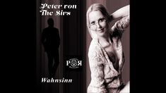 """""""@"""" Wahnsinn """"Roy Black"""" Cover Version #Peter von The Sirs©"""