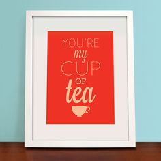 You're my Cup of Tea, Home Decor, Kitchen, Quote, Personalised, Papercut, Wall Art Print, Custom Print, A4