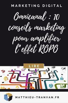 Omnicanal : 10 conseils marketing pour amplifier l'effet ROPO #digitalmarketing #omnicanal #ropo #offline #online Digital Marketing Strategy, Tips