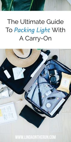 How To Pack Light On Your Next Trip Using Only A Carry-On   Carry on packing tips   how to travel with one suitcase   how to pack light for a trip   tips for packing light   how to pack your carry on luggage like a pro #packing #packingtips #travel #traveltips #travel #luggage #suitcase #carryon