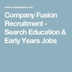 Company Fusion Recruitment - Search Education & Early Years Jobs