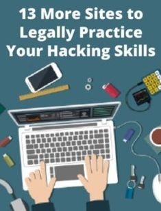 13 More Hacking Sites to (Legally) Practice Your InfoSec Skills Computer Forensics, Computer Technology, Computer Programming, Computer Science, Computer Hacking, Hacking Books, Technology Careers, Computer Coding, Computer Basics