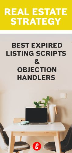15 Best Expired Listing Scripts & Objection Handlers 2020 - The Close Real Estate Training, Real Estate Coaching, Real Estate Business, Real Estate Marketing, Online Real Estate, Real Estate Leads, Real Estate Tips, Cold Calling Scripts, Real Estate Courses