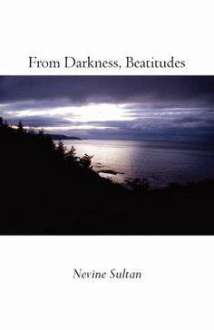 From Darkness, Beatitudes by Nevine Sultan $14, paper RESERVE YOUR COPY TODAY @ FINISHING LINE PRESS PREORDER PURCHASE SHIPS June 21, 2014 Follow the link to Finishing Line Press @ https://finishinglinepress.com/product_info.php?products_id=2018&osCsid=i4g8r7q1ejnuhfal1u2csvrda2 to order Or, follow the link to my blog for more information... #poetry #creativewriting #words #nevinesultan Cover Photo: Natural Justice by Vincent Sanchez