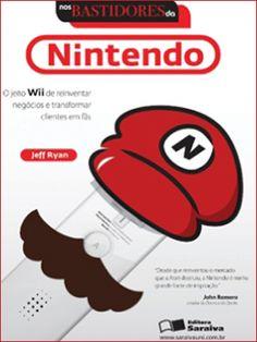 'Nos Bastidores da Nintendo', de Jeff Ryan, conta a história por trás dos jogos da Nintendo e como uma fabricante japonesa de figurinhas dominou concorrentes ferozes do videogame. O texto registra a trajetória da marca que foi salva do abismo por Super Mario e como ela inventou o Wii