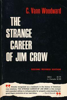 Woodward C. Vann The Strange Career of Jim Crow