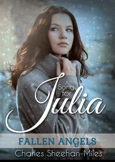 A SONG FOR JULIA, CHARLES SHEEHAN- MILES  http://bookadictas.blogspot.com/2014/08/a-song-for-julia-charles-sheehan-miles.html