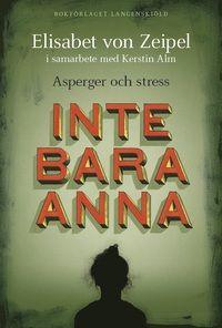 Inte bara Anna : asperger och stress (häftad)
