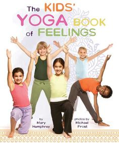 Kids' Yoga Book of Feelings