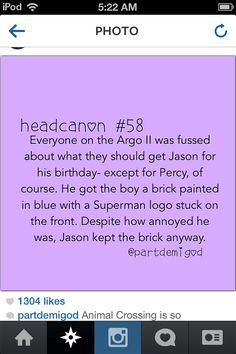Knowing Percy, he probably threw the brick AT Jason.