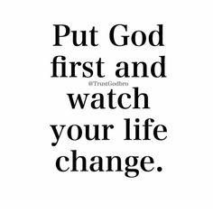 I have put God first! Religious Quotes, Spiritual Quotes, Faith Quotes, Bible Quotes, Godly Quotes, Bible Art, Quotes About God, Quotes To Live By, Jesus Christus