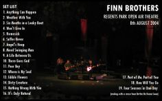 Set List - Finn Brothers, Regents Park Open Air Theatre, 8th August 2004