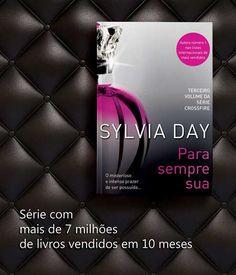 PARA SEMPRE SUA - Sylvia Day - Lançamento