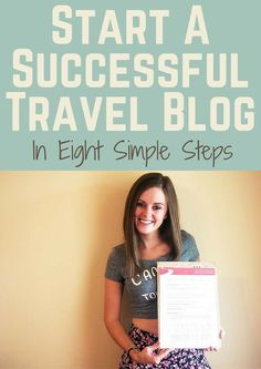 How to Start a Successful Travel Blog From Scratch - Never Ending Footsteps