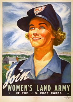 U.S.: Women's Land Army Recruitment Poster, U.S. Crop Corps, 1943