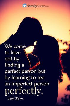 We come to love not by finding a perfect person but by learning to see an imperfect person perfectly. Prayer Quotes, Words Quotes, Wise Words, Sayings, Favorite Words, Favorite Quotes, Favorite Things, Great Quotes, Inspirational Quotes