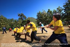 Photo of the Month - Students in highland community of Mae Hong Son Province, Thailand are playing tug of war in their physical education class. (©UNESCO/S. Chaiyasook)
