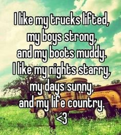 Country. It's true. Even the truck. My friends not believe me but it's true.