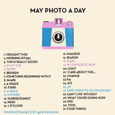 May photo a day challenge list. Everyone is welcome to play. More details back on my blog. x